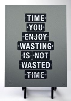 No wated time