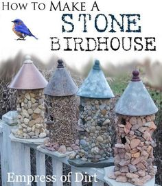How To Make A Stone Birdhouse (love this! one of my favorite DIY projects of the year so far!)