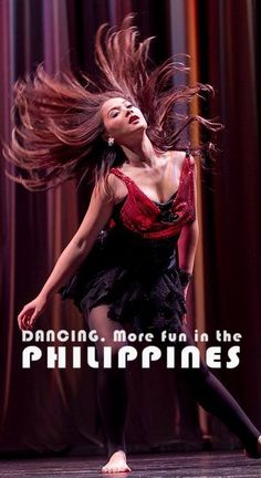 DANCING. More FUN in the Philippines!