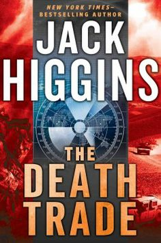 The death trade by Jack Higgins.  Click the cover image to check out or request the suspense and thrillers kindle.