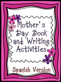 Spanish version with book about mom, writing prompts, and adjective coloring pages all about Mom :)