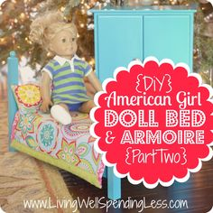 DiY American Girl Doll Bed & Armoire (Part 2)  #DiY #AmericanGirl #Furniture