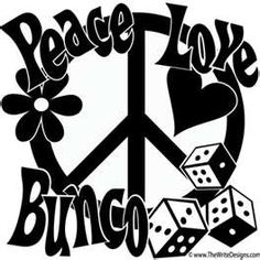 Peace Love & Bunco!