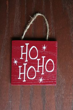 Decorative Wooden Christmas sign Ho Ho Ho Red sign by JonAshley, $8.00