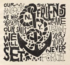 anchors aweigh, semester at sea, typo design, hand type, anchor tattoos, military families, print, friend, hand lettering
