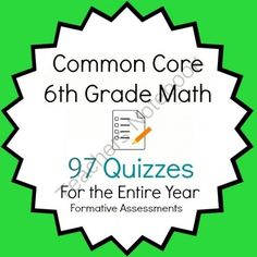 Common Core - 6th Grade Math Quiz Pack - 97 Quizzes Entire Year Bundle from Mathematic Fanatic on TeachersNotebook.com (194 pages)
