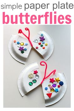 Simple paper plate butterfly craft.