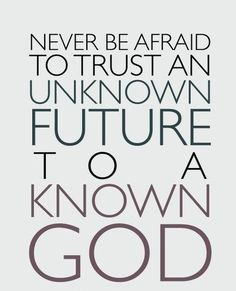 Never be afraid to trust God by Corrie Ten Boom #quote