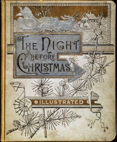 The Night Before Christmas  Book Cover: Clement Clarke Moore (1883).