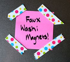 Magnets that look like strips of washi tape, made with dollar store materials.