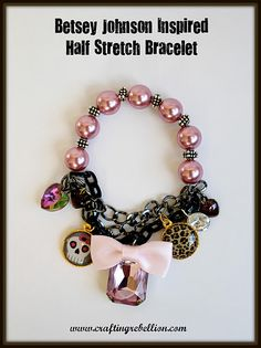 DIY Betsey Johnson Inspired Half Stretch Bracelet. Really good clear tutorial from Crafting Rebellion.   Everything she makes is perfect for gifts. #diy #crafts #accessories #jewelry #knockoff #betsey_johnson #bracelet #tutorial