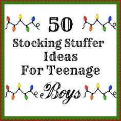 50 Stocking Stuffers For Teenage Boys