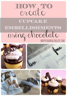 How to Make Cupcake Embellishments Using Chocolate // Happy Food Healthy Life
