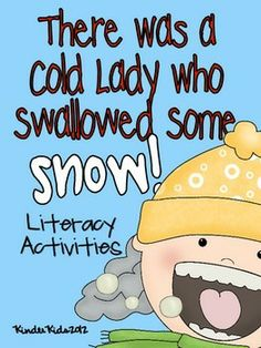 "Literacy Activities that Go Along with the Book ""There Was a Cold Lady Who Swallowed Some Snow!"""
