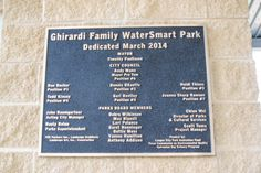 The Ghirardi WaterSmart Park opened in March. This park teaches the importances of water conservation.