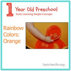 1 Year Old Preschool Rainbow Colors unit - Orange.  Activities and ideas for teaching early concepts of colors.