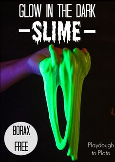 Borax Free Glow in the Dark Slime. Serious wow factor and it's surprisingly easy to make. Just 4 ingredients.