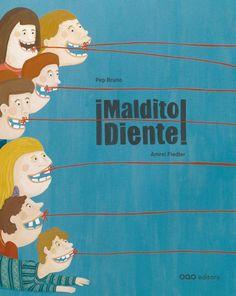 soñando cuentos: ¡MALDITO DIENTE!