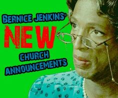 Bernice Jenkins spreads the word about one church member's very dusty womb.