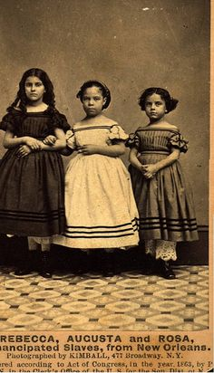 "These three girls were part of a group of 8 former slaves sent to the North on a publicity tour to raise sympathy against slavery. One of the major reasons for the great success of this campaign was that four of the children were of mixed race.....but looked white. So much so that the Harper's Weekly ran a story on them titled"" ""Emancipated Slaves: White and Colored"
