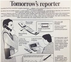 In 1985 The Press Association Presented The Future of Journalism.  Yes, they knew the future, but they decided to deny it and fight it, rather than live in it. So sad.