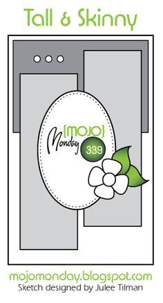 Mojo Monday #339 Card Sketch Designed by Julee Tilman #mojomonday #vervestamps #cardsketches #tallandskinnycards