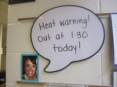 Speech Bubble white board - post outside your class!  Amazing! Post facing out my classroom window for parents too?