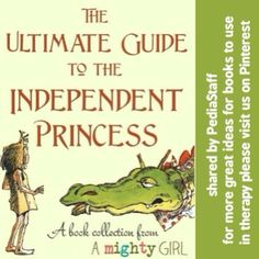"""Fantastic collection of books on the """"A Mighty Girl Website"""" about empowered girls and young women who don't need rescuing!  Find the list at: http://www.amightygirl.com/mighty-girl-picks/independent-princess  - Like our instagram posts?  Please follow us there at instagram.com/pediastaff"""