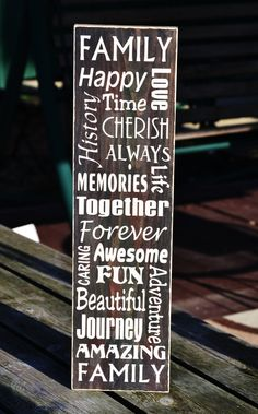 Sign with inspirational family sayings