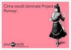 I love Project Runway.