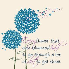 the journey, mud, essential oils, inspirational quotes, positive thoughts, posit thought, flowers, design, ink