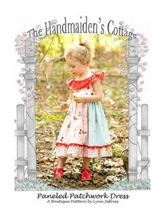 fairytale frocks and lollipops :: the handmaiden's cottage, lynn jefferies, the paneled patchwork dress e-pattern