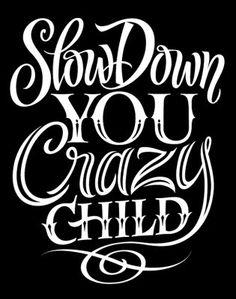 billi joel, crazi child, letter, art, children, slow, billy joel, quot, kid