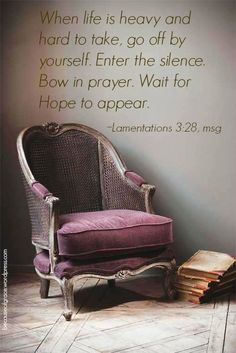 Truth. Lamentations 3:28