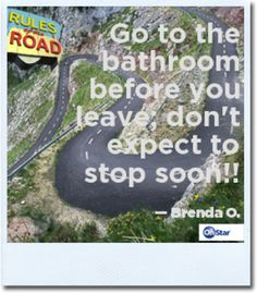 Make sure all road trippers hit the bathroom before you hit the road.  #rule #road #drive #onstar