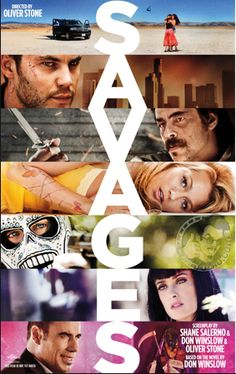 """Savages"" starring Blake Lively and Taylor Kitsch. https://www.youtube.com/watch?v=8imzQaoEwsA"