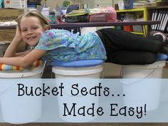 Bucket Seats...Made Easy! Step-by-step tutorial (with pictures) explaining how to make inexpensive bucket seats for your classroom.