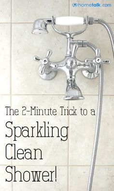 The {2-Minute Trick} to a {Sparkling Clean Shower!}