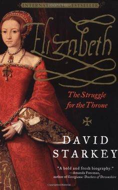 Elizabeth: The Struggle for the Throne. To read