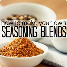 How to make your own seasoning blends.  Great tips & 4 easy recipes for making your own spice mixes.  Great money saver & they taste better too!