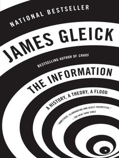 The Information: A History, a Theory, a Flood. Andrew Carnegie Medals for Excellence in Nonfiction finalist. Available from WVDELI in audiobook and ebook formats.
