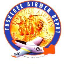 Tuskegee Airmen Depot.