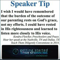 I wish I would have remembered that the burden of the outcome of our parenting rests on God's grace, not my efforts.