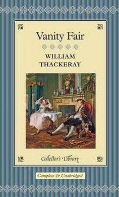 a summary of the novel vanity fair by william makepeace thackeray Books by william makepeace thackeray, vanity fair, the newcomes, pendennis, works, the virginians, history of henry esmond, esq, vanity fair, the works of william makepeace thackeray.