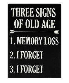 Three Signs Of Old Age