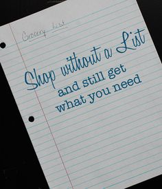How to shop without a grocery list and still get what you need