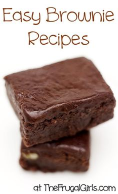 Craving Brownies?? Check out these Easy Brownie Recipes! ~ at TheFrugalGirls.com #brownie #recipes