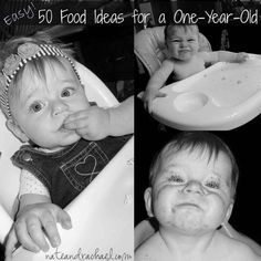 50 (easy and healthy) food ideas for one-year-olds!