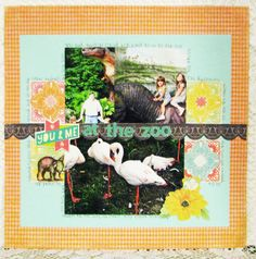 You and Me at the Zoo - Scrapbook.com