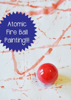 Atomic Fire Ball Painting - play learn love